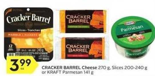 Cracker Barrel Cheese 270 g - Slices 200-240 g or Kraft Parmesan 141 g