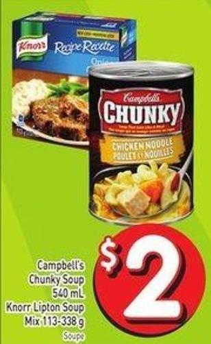 Campbell's Chunky Soup 540 mL Knorr Lipton Soup Mix 113-338 g