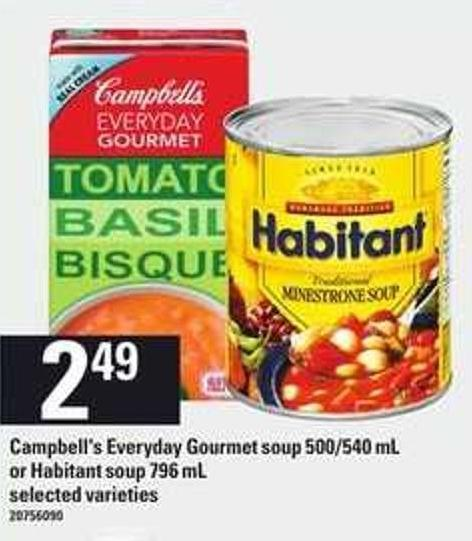 Campbell's Everyday Gourmet Soup - 500/540 Ml Or Habitant Soup - 796 Ml