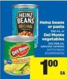 Heinz Beans Or Pasta 398 mL or Del Monte Vegetables 341/398 mL