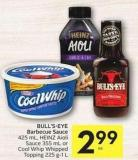 Bull's-eye Barbecue Sauce 425 mL - Heinz Aioli Sauce 355 mL or Cool Whip Whipped Topping 225 G-1 L