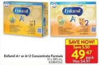 Enfamil A+ or A+2 Concentrate Formula 12 X 385 ml