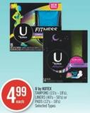 U By Kotex  Tampons (15's - 18's) - Liners (40's - 50's) or Pads (12's - 18's)