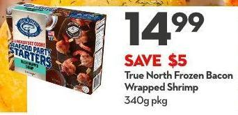True North Frozen Bacon Wrapped Shrimp 340g Pkg