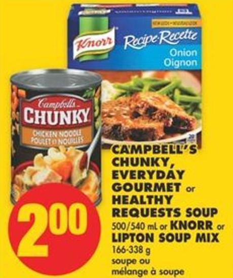 Campbell's Chunky - Everyday Gourmet or Healthy Requests Soup 500/540 mL or Knorr or Lipton Soup Mix 166-338 g