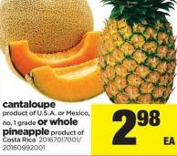 Cantaloupe Or Whole Pineapple