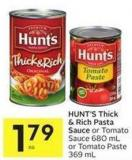 Hunt's Thick & Rich Pasta Sauce or Tomato Sauce 680 mL or Tomato Paste 369 mL