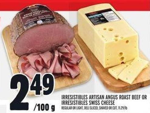 Irresistibles Artisan Angus Roast Beef Or Irresistibles Swiss Cheese