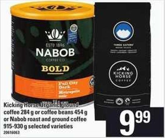 Kicking Horse Organic Ground Coffee - 284 G Or Coffee Beans - 454 G Or Nabob Roast And Ground Coffee - 915-930 G