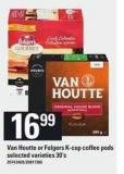 Van Houtte Or Folgers K-cup Coffee PODS - 30's