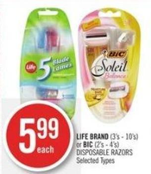 Life Brand (3's - 10's) or Bic (2's - 4's) Disposable Razors