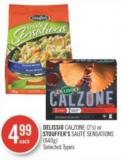 Delissio Calzone (2's) or Stouffer's Sauté Sensations (640g)