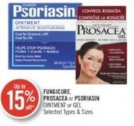 Fungicure - Prosacea or Psoriasin Ointment or Gel