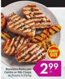 Boneless Pork Loin Centre or Rib Chops or Roasts