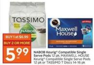 Nabob Keurig Compatible Single Serve Pods 12 Pk - Maxwell House Keurig Compatible Single Serve Pods 12 Pk or Tassimo T Discs 14-16 Pk
