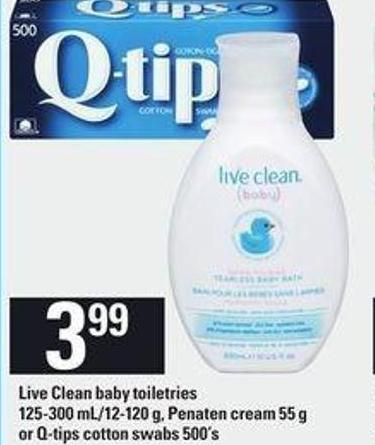 Live Clean Baby Toiletries - 125-300 Ml/12-120 G - Penaten Cream - 55 G Or Q-tips Cotton Swabs - 500's