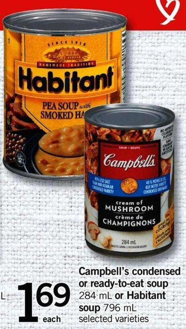 Campbell's Condensed Or Ready-to-eat Soup - 284 Ml Or Habitant Soup - 796 Ml