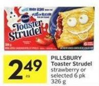 Pillsbury Toaster Strudel Strawberry or Selected 6 Pk 326 g