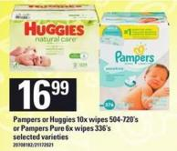 Pampers Or Huggies 10x Wipes 504-720's Or Pampers Pure 6x Wipes 336's