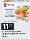 PC Or Free From Chicken Fillet Or PC Turkey Breast Strips Or Chicken Tenders - 750/907 G