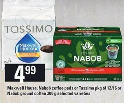 Maxwell House - Nabob Coffee PODS Or Tassimo - Pkg of 12/16 Or Nabob Ground Coffee - 300 g