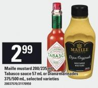 Maille Mustard 200/235 Ml - Tabasco Sauce 57 Ml Or Diana Marinades 375/500 Ml