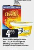 General Mills Family Size Cereal - 525-725 g Or Becel Margarine - 680-907 g
