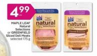 Maple Leaf Natural Elections or Greenfield Sliced Deli Meats