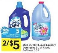 Old Dutch Liquid Laundry Detergent 2 L or Fabric Softener 3.6 L - 5 Air Miles Bonus Miles