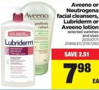 Aveeno Or Neutrogena Facial Cleansers - Lubriderm Or Aveeno Lotion