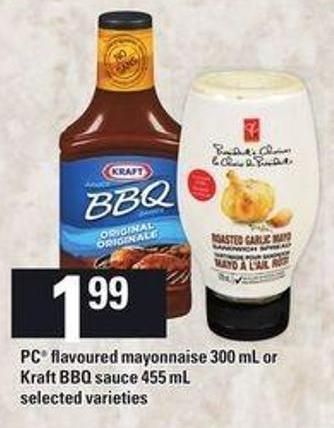 PC Flavoured Mayonnaise 300 Ml Or Kraft Bbq Sauce 455 Ml