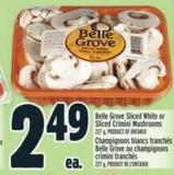 Belle Grove Sliced White Or Sliced Crimini Mushrooms 227 g