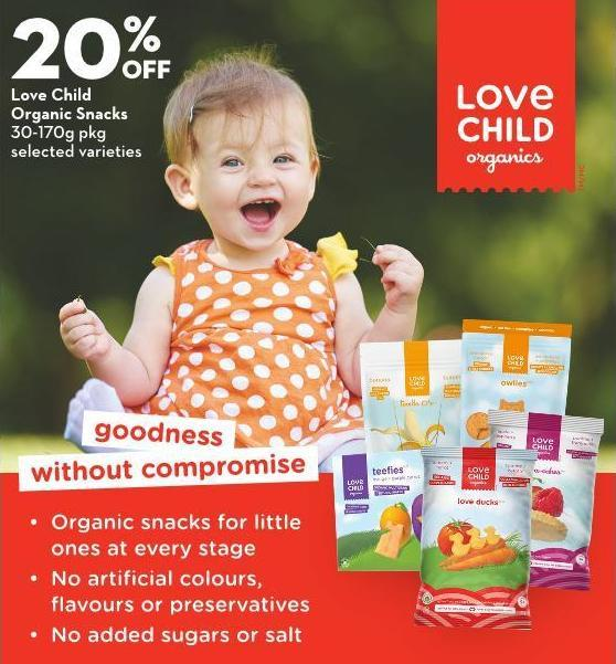 Love Child  Organic Snacks 30-170g Pkg Selected Varieties
