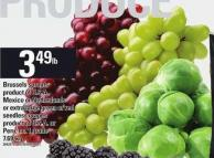 Brussels Sprouts or Extra Large Green Or Red Seedless Grapes