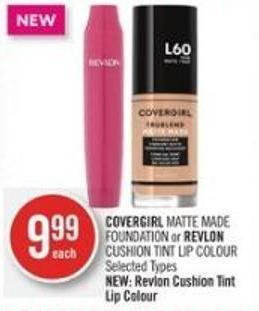 Covergirl Matte Made Foundation or Revlon Cushion Tint Lip Colour