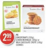 PC Gingersnaps (350g) - Lemon Meringue (300g) or Milk Chocolate Crepe (100g) Cookies