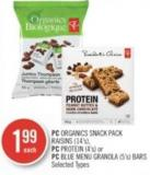 PC Organics Snack Pack Raisins (14's) - PC Protein (4's) or PC Blue Menu Granola (5's) Bars