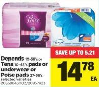 Depends - 10-58's Or Tena - 10-48's Pads Or Underwear Or Poise Pads - 27-66's