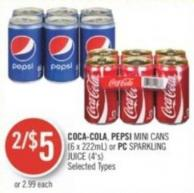 Coca-cola - Pepsi Mini Cans (6 X 222ml) or PC Sparkling Juice (4's)
