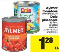 Aylmer Tomatoes 540/796 Ml Or Dole Pineapple 398 Ml