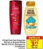 L'Oreal Paris Hair Expertise 385 mL or Garnier Whole Blends 370 mL Shampoo or Conditioner
