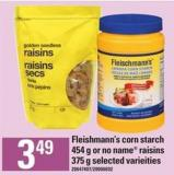 Fleishmann's Corn Starch - 454 G Or No Name Raisins - 375 G