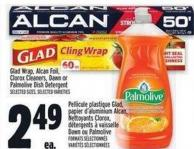 Glad Wrap - Alcan Foil - Clorox Cleaners - Dawn Or Palmolive Dish Detergent