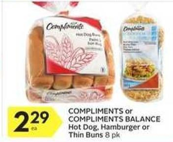 Compliments or Compliments Balance Hot Dog - Hamburger or Thin Buns