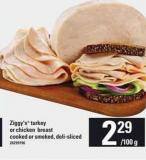 Ziggy's Turkey Or Chicken Breast