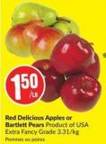 Red Delicious Apples or Bartlett Pears Product of USA Extra Fancy Grade 3.31/kg