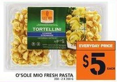 O'sole Mio Fresh Pasta