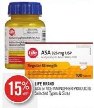 Life Brand  Asa or Acetaminophen Products