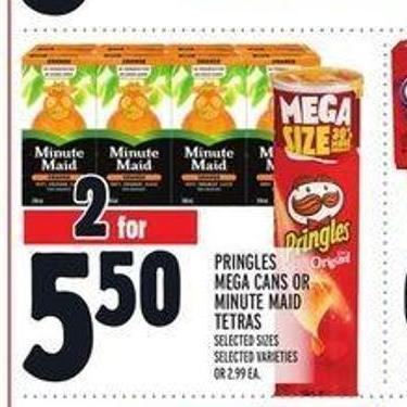Pringles Mega Cans Or Minute Maid Tetras