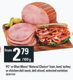 PC Or Blue Menu Natural Choice Ham - Beef - Turkey Or Chicken Deli Meat